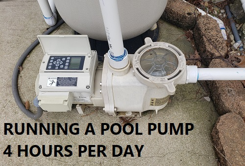 Running a pool pump 4 hours per day