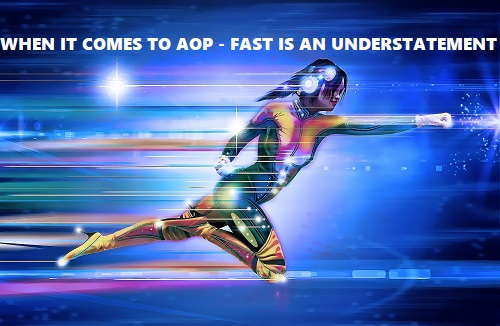 how fast does AOP work