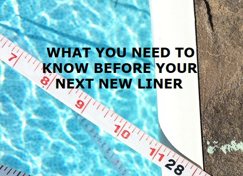 what you need to know before getting a new liner
