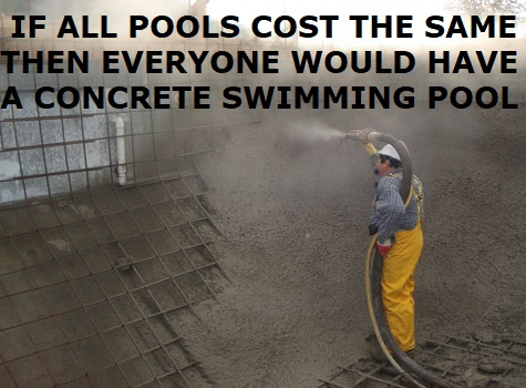 concrete pools are the best but most expensive