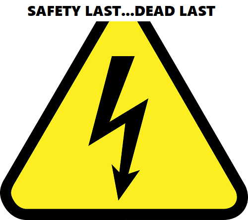 safety last - dead last electrical work