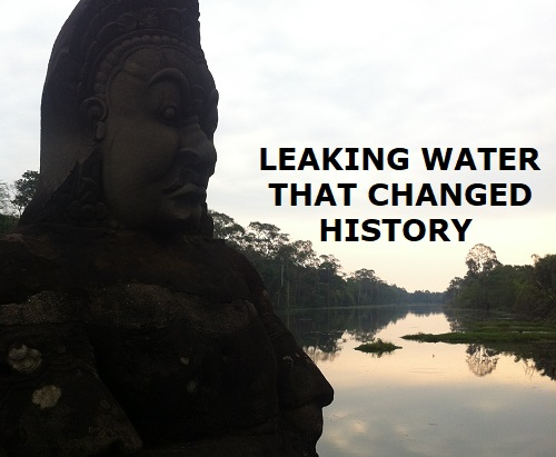 Leaking water that changed history
