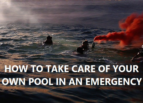 Emergency Pool Care