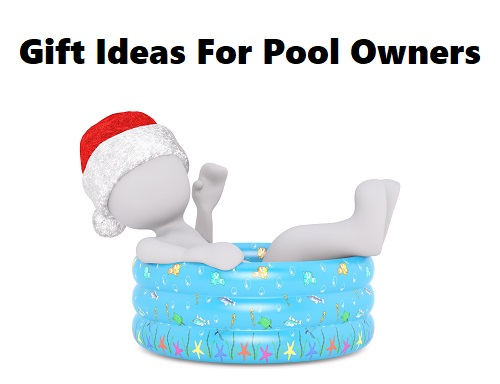 Gift ideas for pool and spa owners