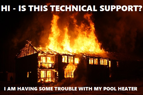 Technical support for pool heater fire