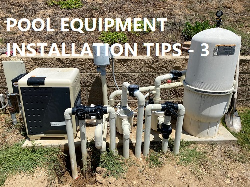 Pool equipment installation reviews page 3