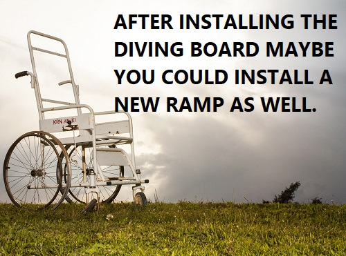 Do not try to install your own diving board
