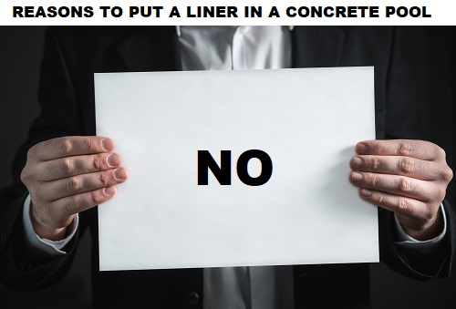 good reasons to put a lliner in a concrete pool