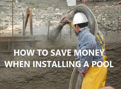 how to save money when installing a pool