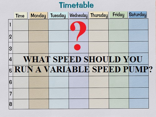 Variable Speed Pump Schedule