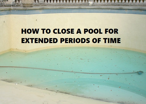 how to close a pool permanently